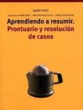 Aprendiendo a resumir: prontuario y resolución de casos