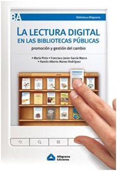La lectura digital en las bibliotecas públicas: Promoción y gestión del cambio.